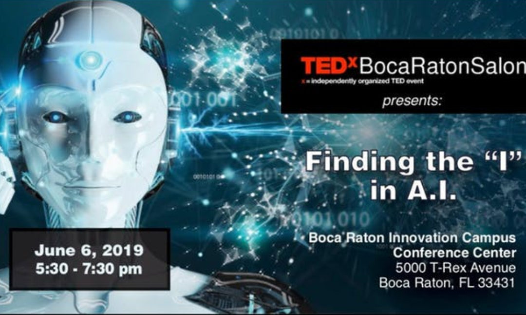 "Finding the ""I"" in AI  TEDx Boca Raton"